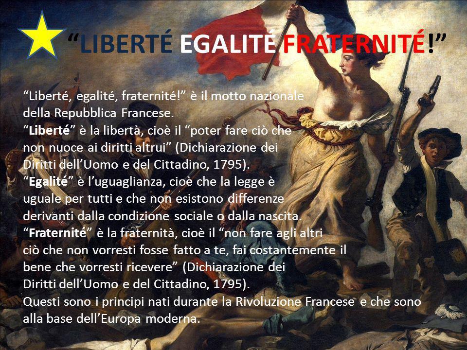 LIBERTÉ EGALITÉ FRATERNITÉ.Liberté, egalité, fraternité.