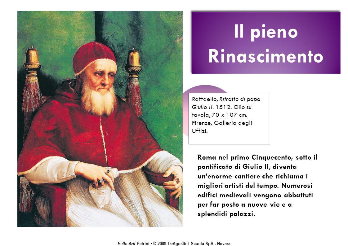 Belle Arti Petrini © 2009 DeAgostini Scuola SpA - Novara Raffaello, Ritratto di papa Giulio II.