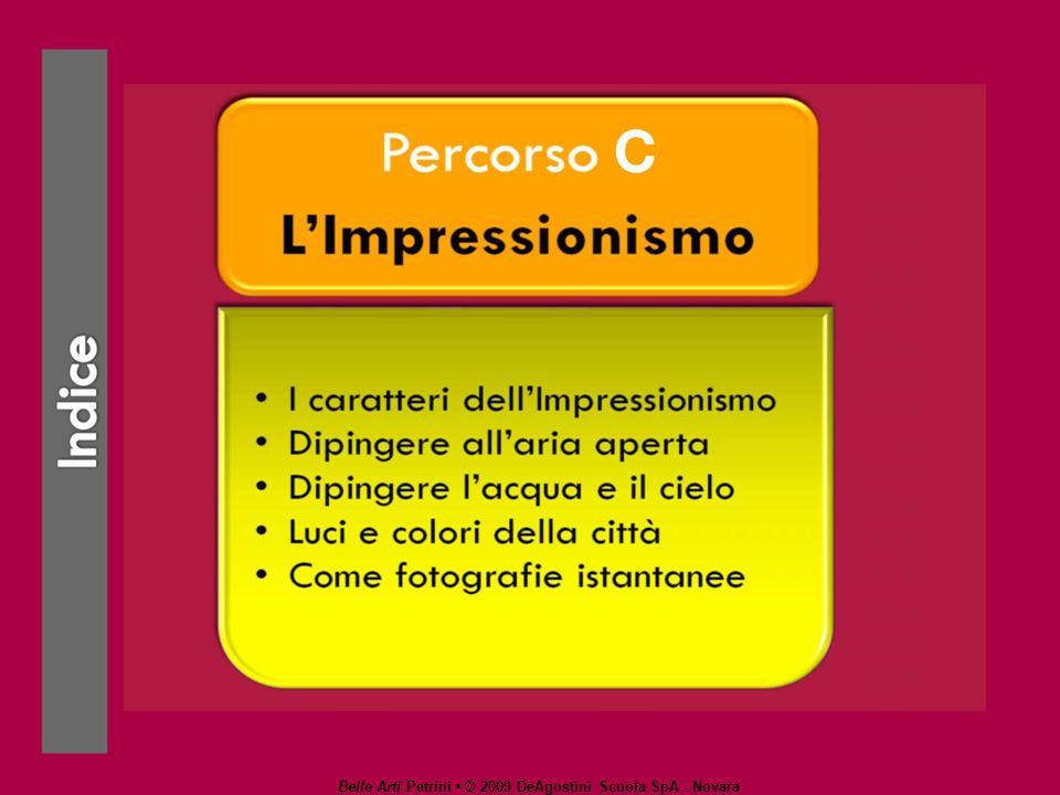 Belle Arti Petrini © 2009 DeAgostini Scuola SpA - Novara Come fotografie istantanee Con linquadratura di taglio fotografico alcuni elementi della composizione rientrano nel campo visivo solo parzialmente.