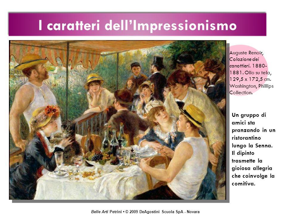 Belle Arti Petrini © 2009 DeAgostini Scuola SpA - Novara Un gruppo di amici sta pranzando in un ristorantino lungo la Senna. Il dipinto trasmette la g