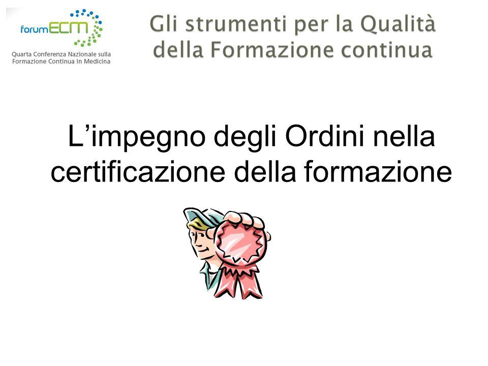 Limpegno degli Ordini nella certificazione della formazione