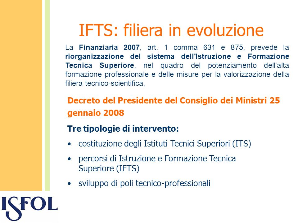 Decreto del Presidente del Consiglio dei Ministri 25 gennaio 2008 La Finanziaria 2007, art.