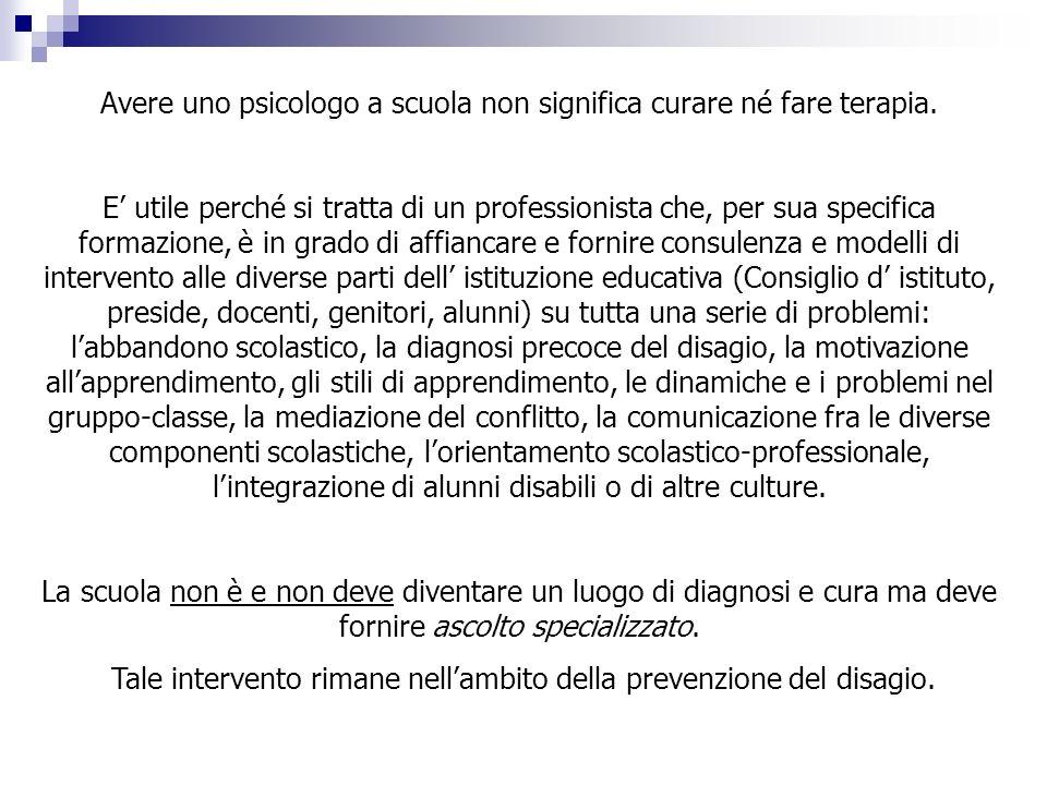 COME RISPONDE LO SPAZIO ASCOLTO Problemi scolastici Rivedere lorientamento scolastico in primis.