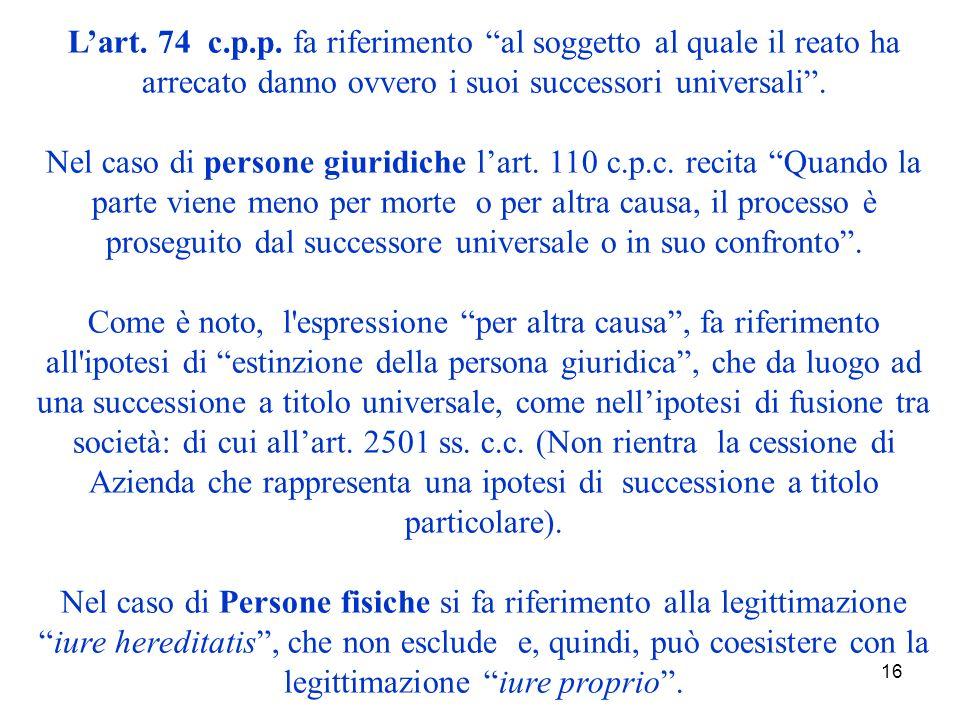 16 Lart. 74 c.p.p.