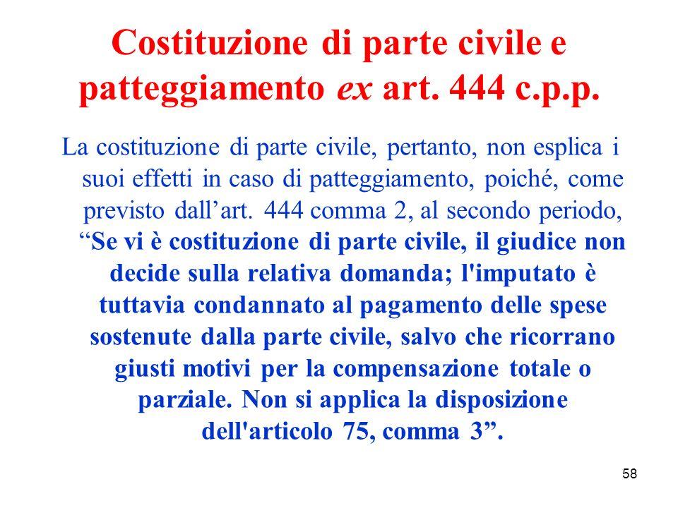 58 Costituzione di parte civile e patteggiamento ex art.