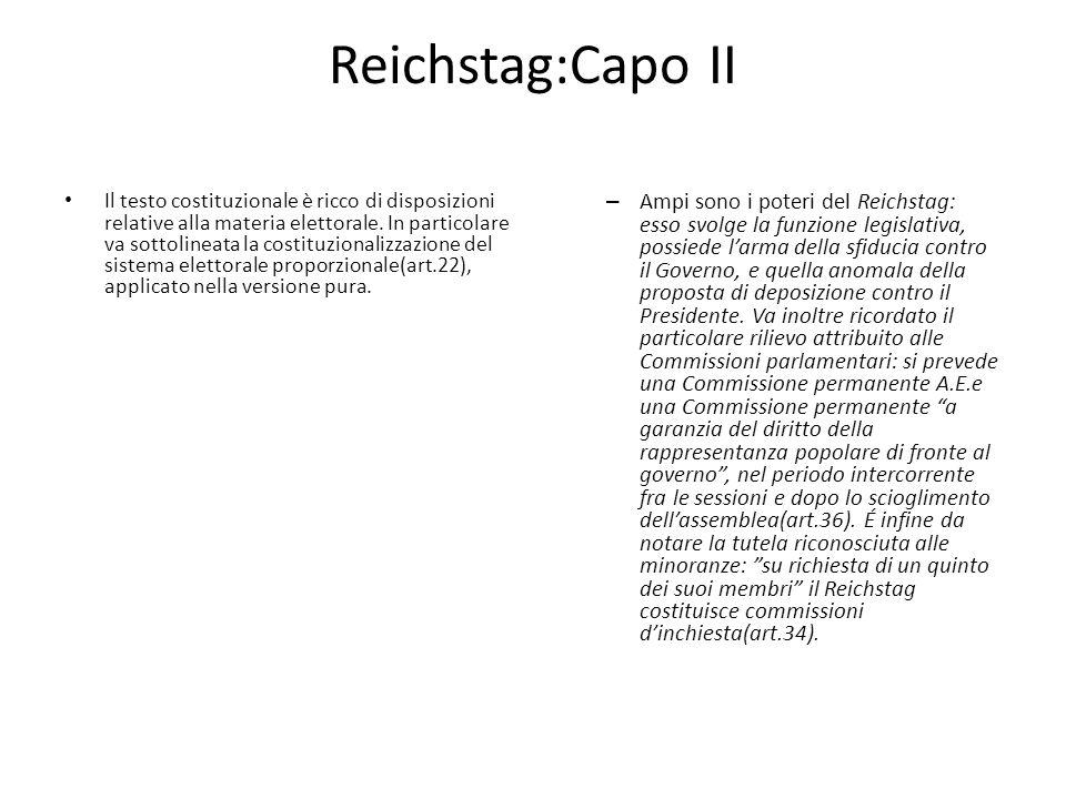 REICHSRAT:Capo IV Accanto al Reichstag vi è il Reichsrat, Camera rappresentativa dei Governi dei Länder (rappresentanza non paritaria).
