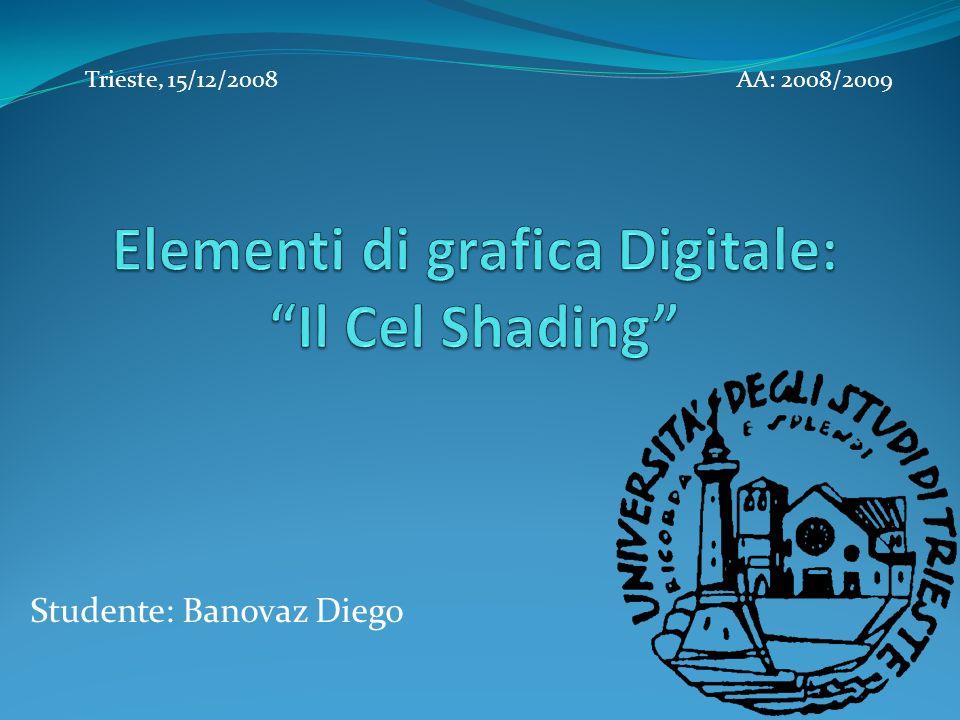 Studente: Banovaz Diego Trieste, 15/12/2008AA: 2008/2009