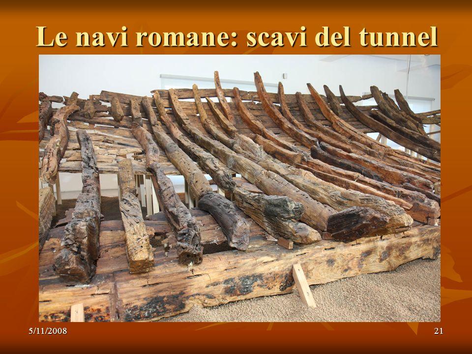5/11/200821 Le navi romane: scavi del tunnel