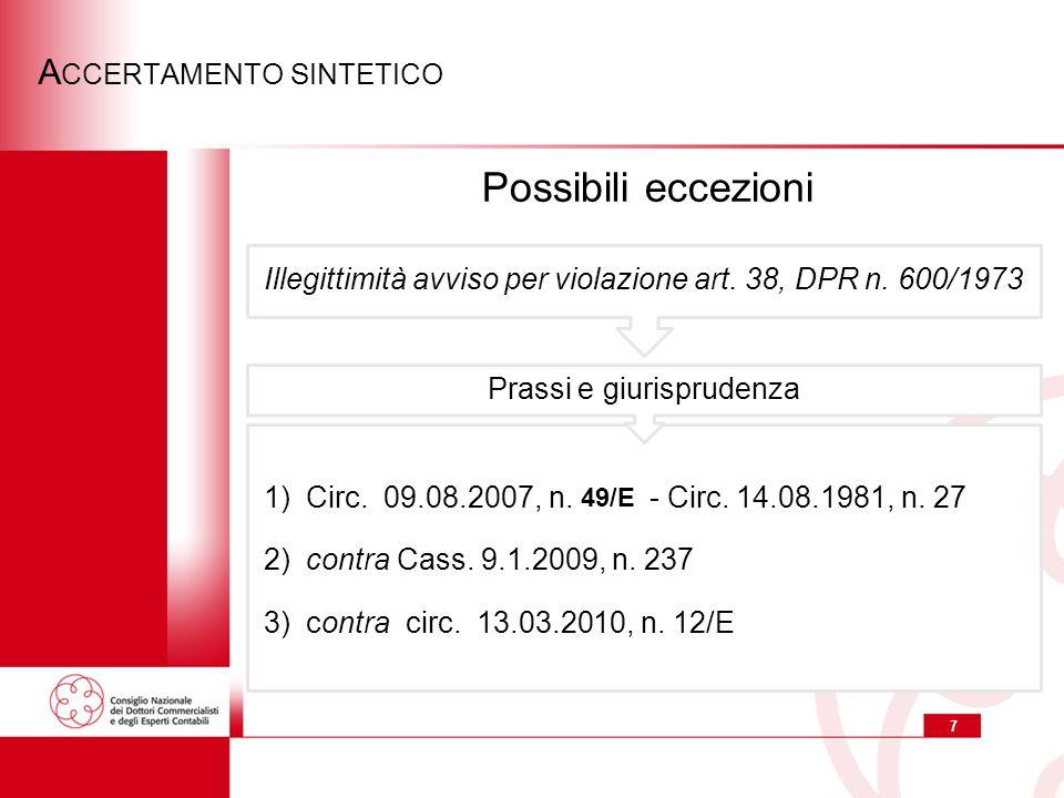 7 A CCERTAMENTO SINTETICO 1) Circ.09.08.2007, n. 94/E - Circ.