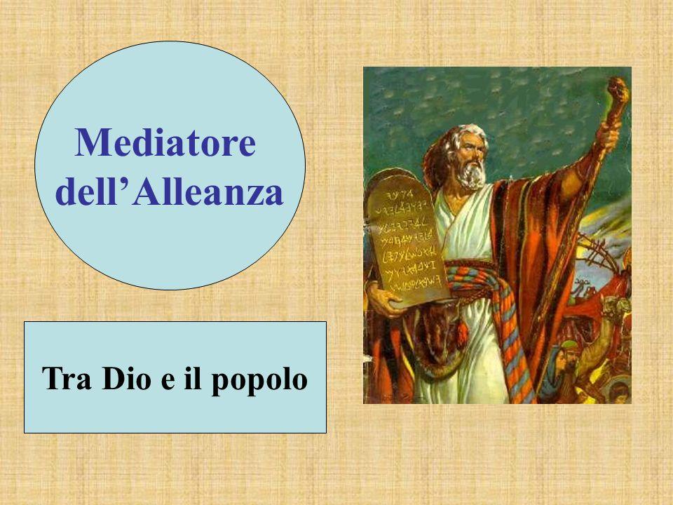 Mediatore dellAlleanza Tra Dio e il popolo