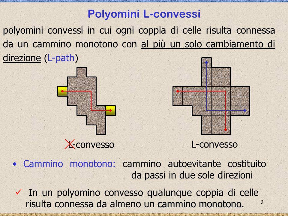 4 Proiezioni orizzontali e verticali (Tomografia discreta) V 2 2 3 8 7 7 3 3 1 3 8 6 3 H Ricostruzione di insiemi discreti a partire da informazioni parziali L-cammini { 1, 2,...,}