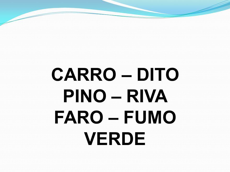 CARRO – DITO PINO – RIVA FARO – FUMO VERDE