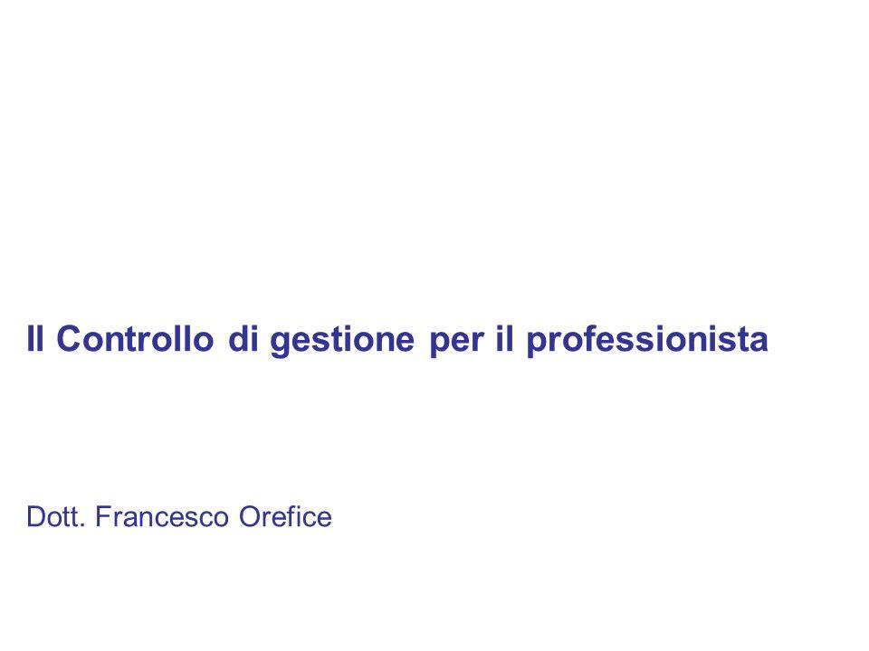 Il Controllo di gestione per il professionista Dott. Francesco Orefice