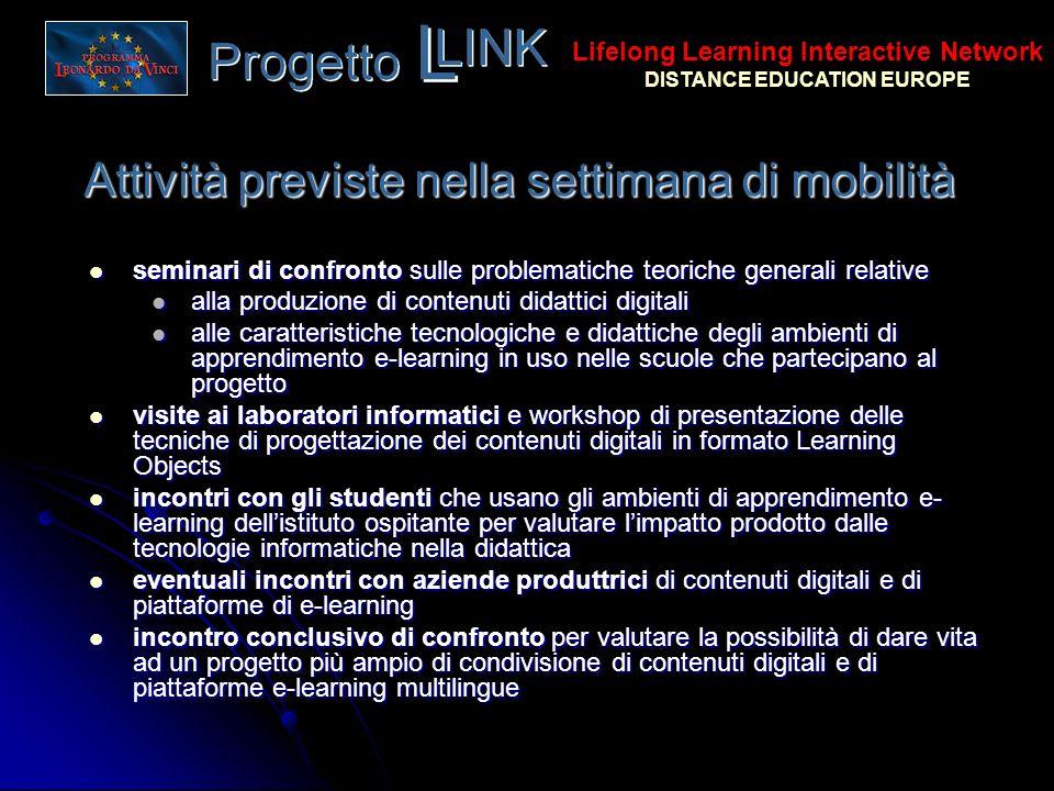 Attività previste nella settimana di mobilità seminari di confronto sulle problematiche teoriche generali relative seminari di confronto sulle problem