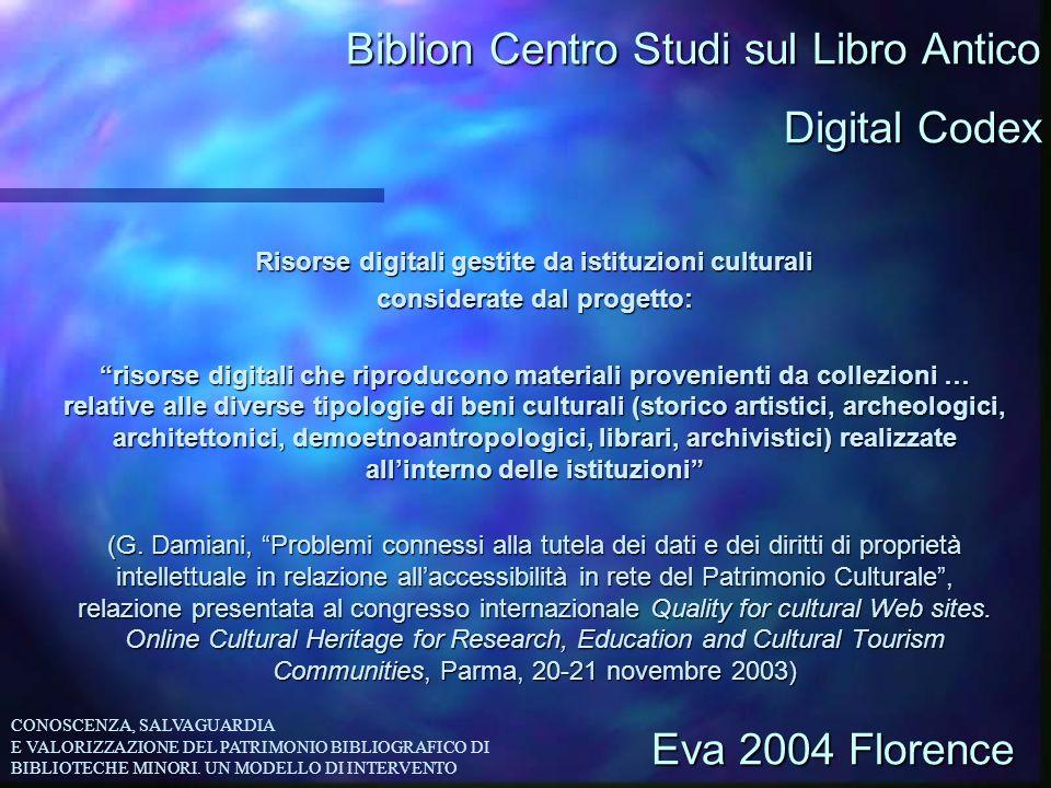 Biblion Centro Studi sul Libro Antico Risorse digitali gestite da istituzioni culturali considerate dal progetto: risorse digitali che riproducono mat