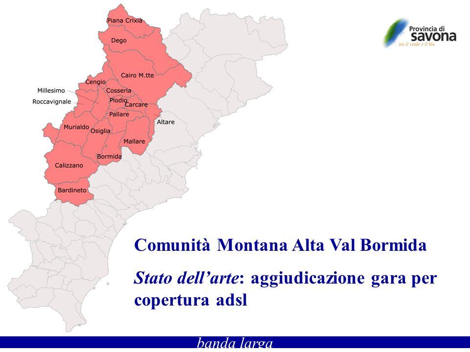 banda larga Comunità Montana Alta Val Bormida Stato dellarte: aggiudicazione gara per copertura adsl