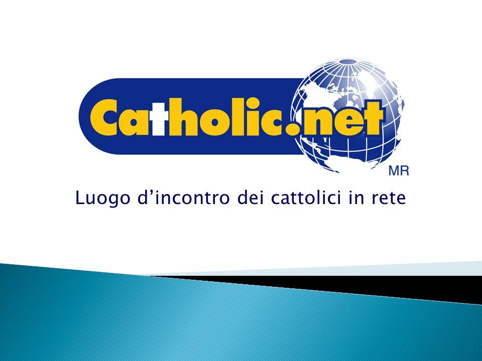 Luogo dincontro dei cattolici in rete