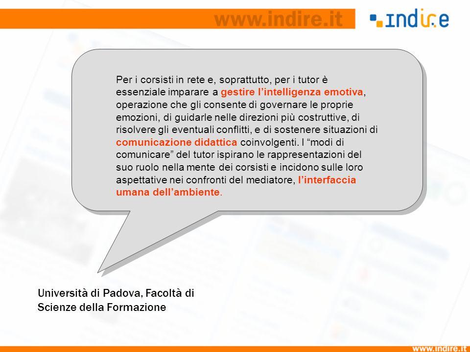 Università di Padova, Facoltà di Scienze della Formazione Per i corsisti in rete e, soprattutto, per i tutor è essenziale imparare a gestire lintellig