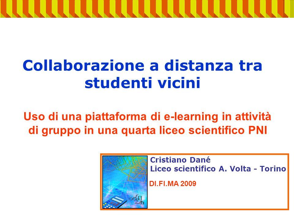 Collaborazione a distanza tra studenti vicini Cristiano Dané Liceo scientifico A.