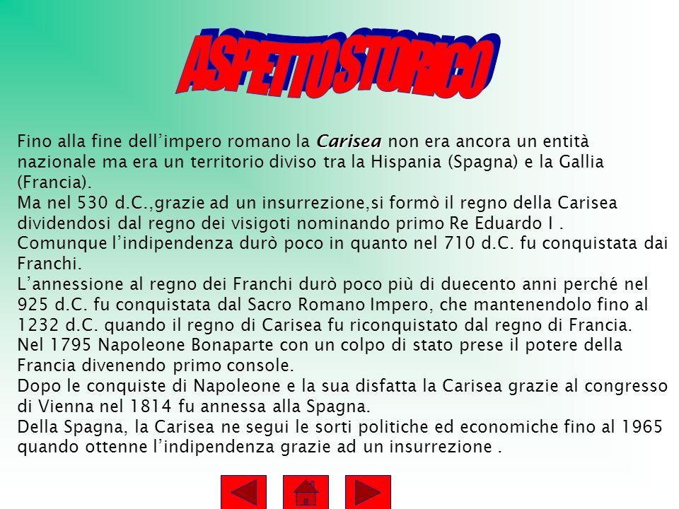 Carisea Fino alla fine dellimpero romano la Carisea non era ancora un entità nazionale ma era un territorio diviso tra la Hispania (Spagna) e la Gallia (Francia).