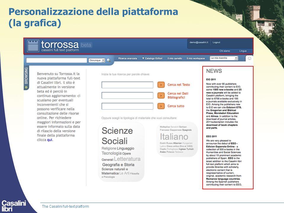 Personalizzazione della piattaforma (la grafica) The Casalini full-text platform