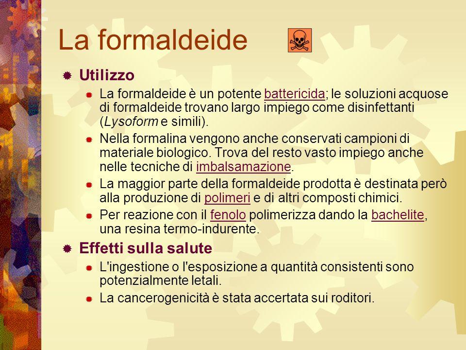 La formaldeide Utilizzo La formaldeide è un potente battericida; le soluzioni acquose di formaldeide trovano largo impiego come disinfettanti (Lysofor