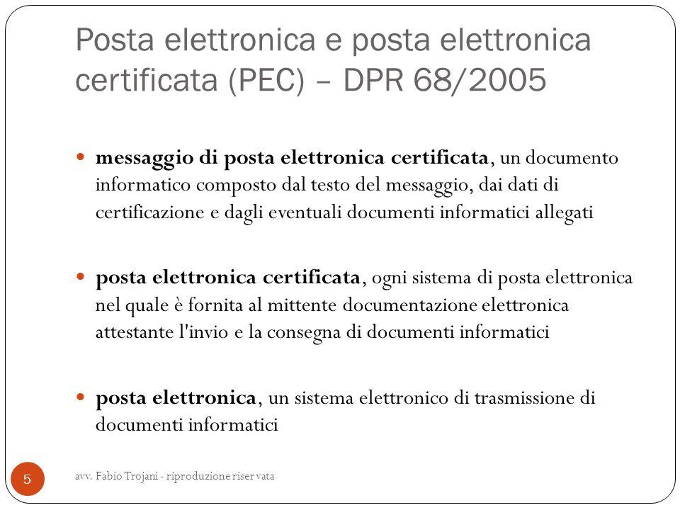 Posta elettronica e posta elettronica certificata (PEC) – DPR 68/2005 messaggio di posta elettronica certificata, un documento informatico composto da
