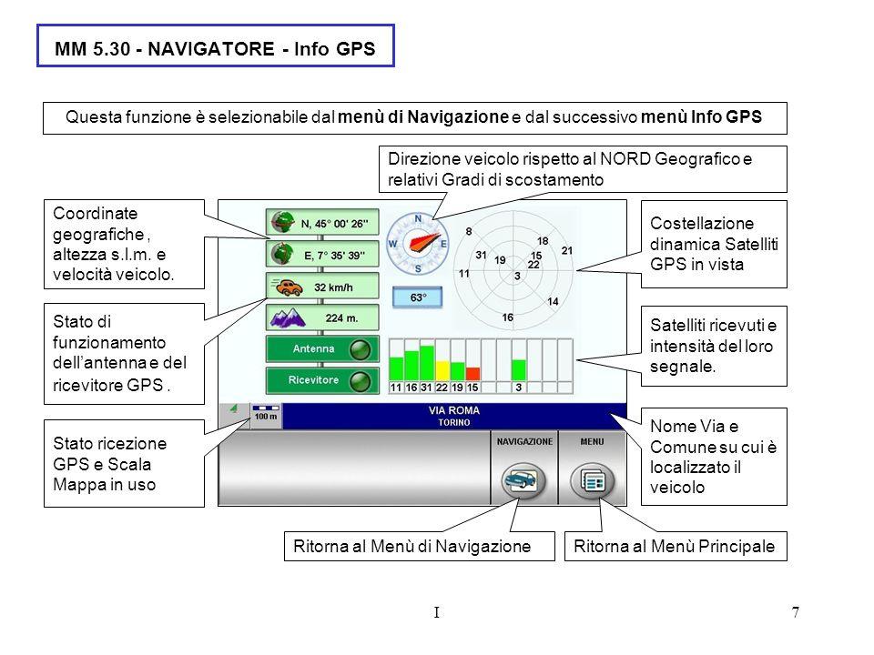 I7 MM 5.30 - NAVIGATORE - Info GPS Satelliti ricevuti e intensità del loro segnale.