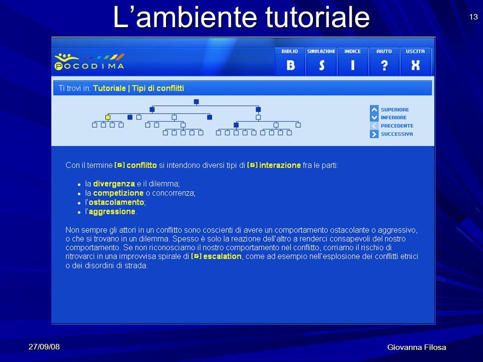 27/09/08 Giovanna Filosa 13 Lambiente tutoriale