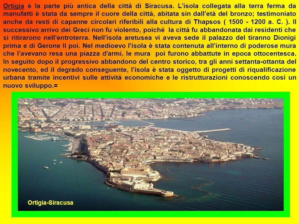 Ortigia è la parte più antica della città di Siracusa.