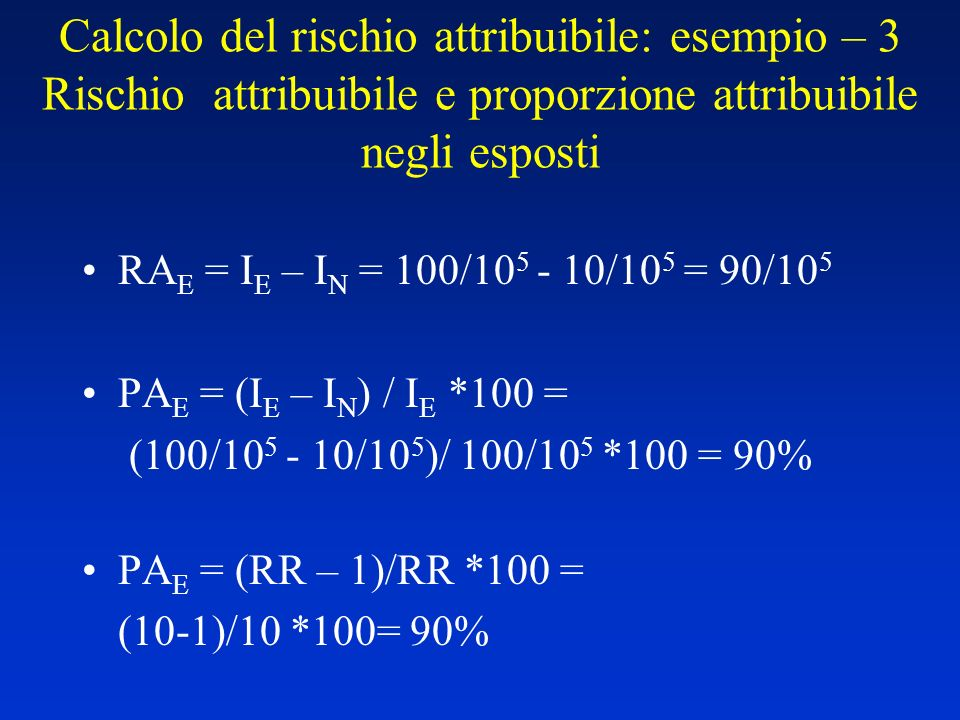 RA E = I E – I N = 100/10 5 - 10/10 5 = 90/10 5 PA E = (I E – I N ) / I E *100 = (100/10 5 - 10/10 5 )/ 100/10 5 *100 = 90% PA E = (RR – 1)/RR *100 =