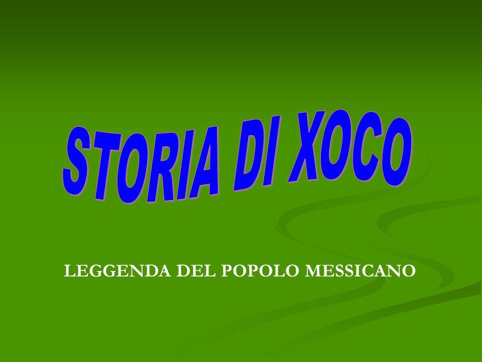 LEGGENDA DEL POPOLO MESSICANO