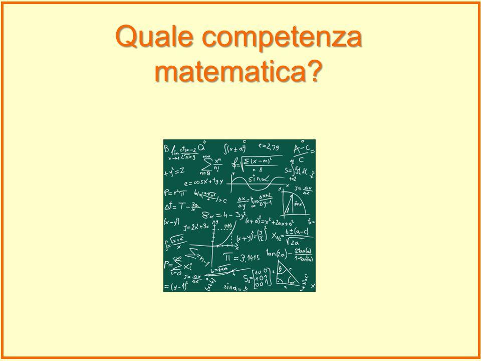 Quale competenza matematica?