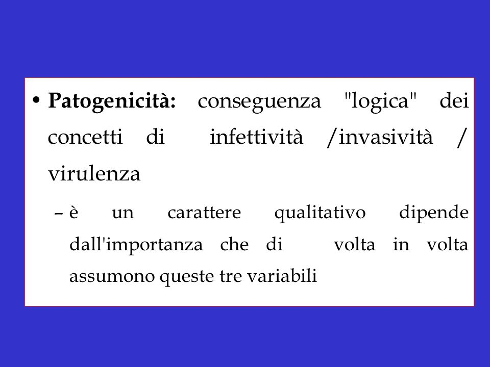 Patogenicità: conseguenza