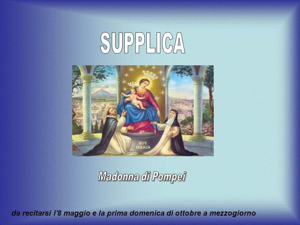 Benedite infine tutti gli Associati al vostro novello Tempio di Pompei, e quanti coltivano e promuovono la divozione al vostro Santo Rosario.