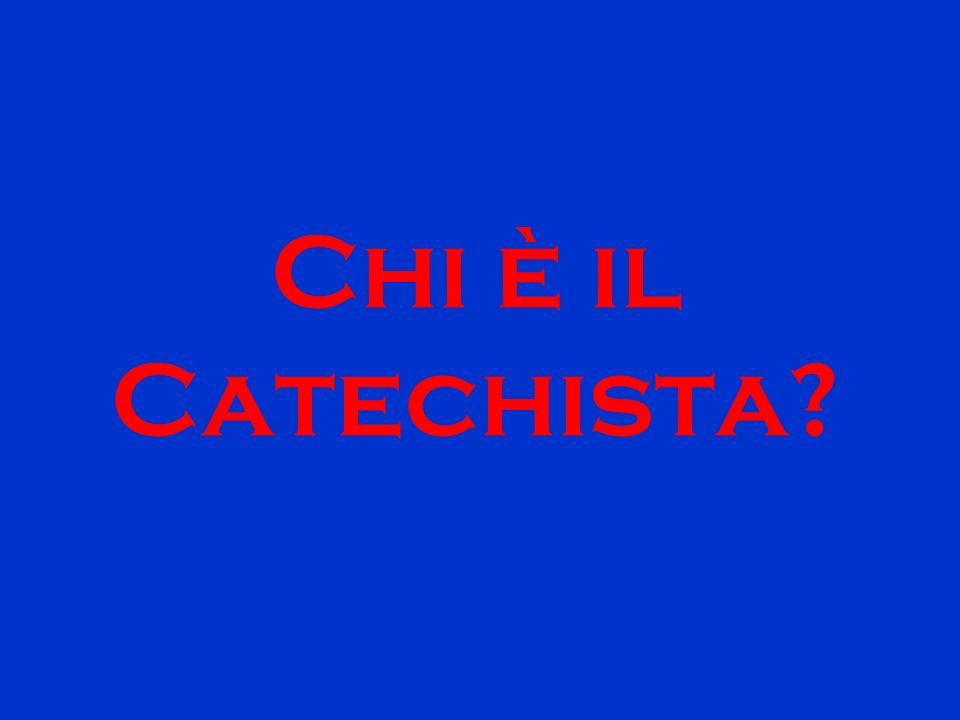 Chi è il Catechista?
