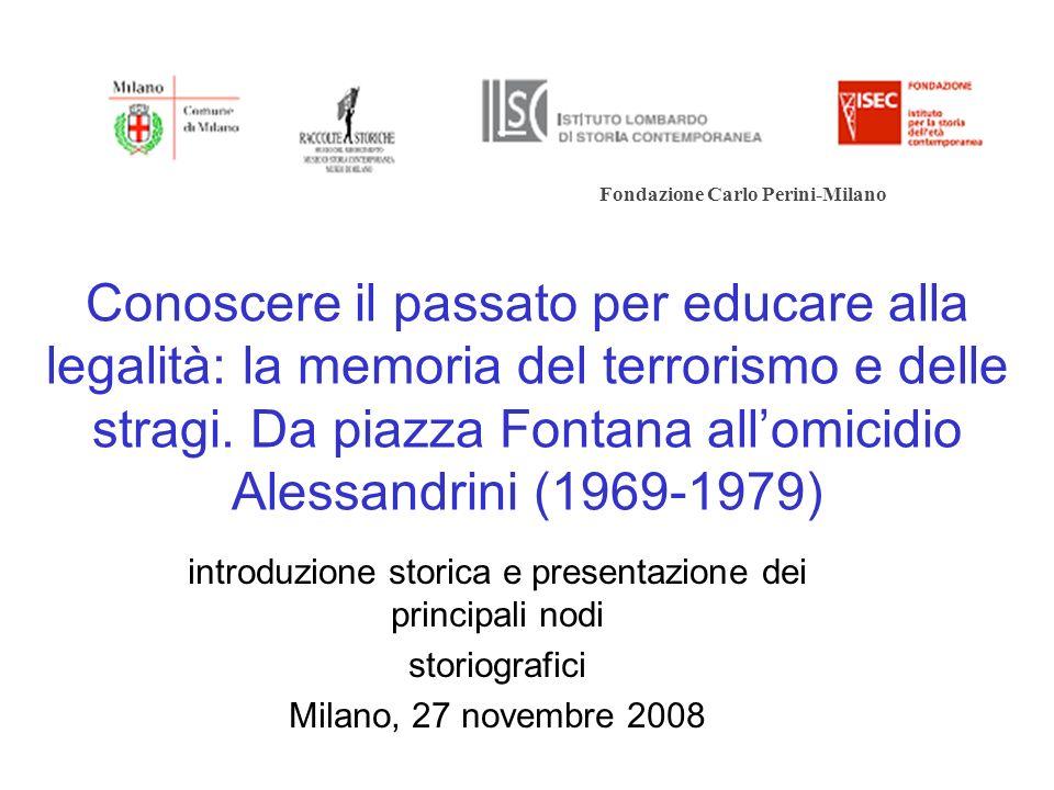 Conoscere il passato per educare alla legalità: la memoria del terrorismo e delle stragi. Da piazza Fontana allomicidio Alessandrini (1969-1979) intro
