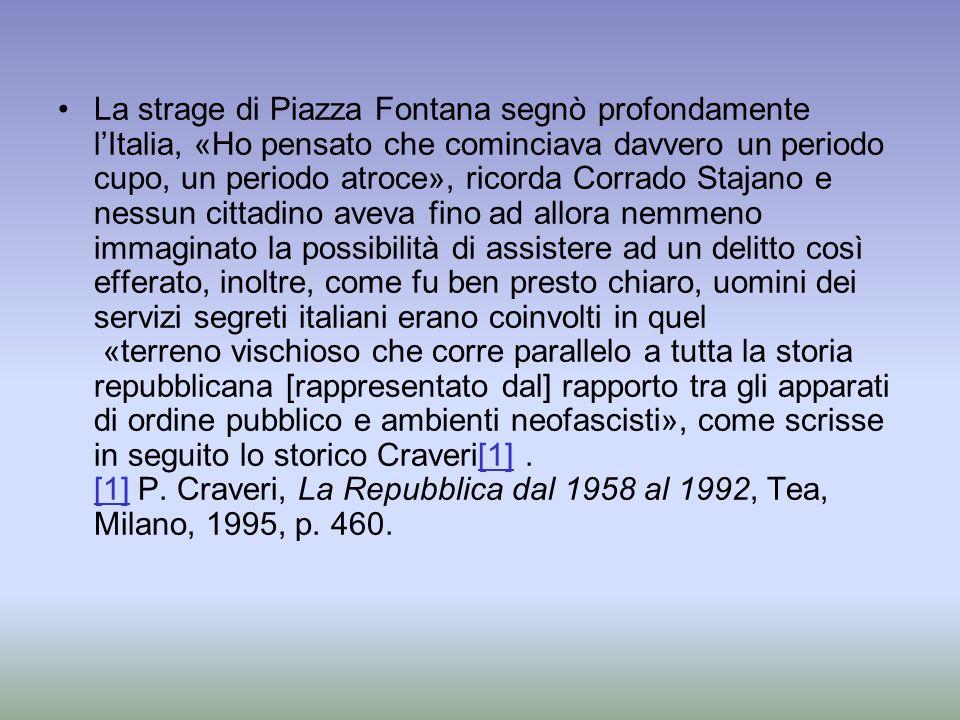 La strage di Piazza Fontana segnò profondamente lItalia, «Ho pensato che cominciava davvero un periodo cupo, un periodo atroce», ricorda Corrado Staja
