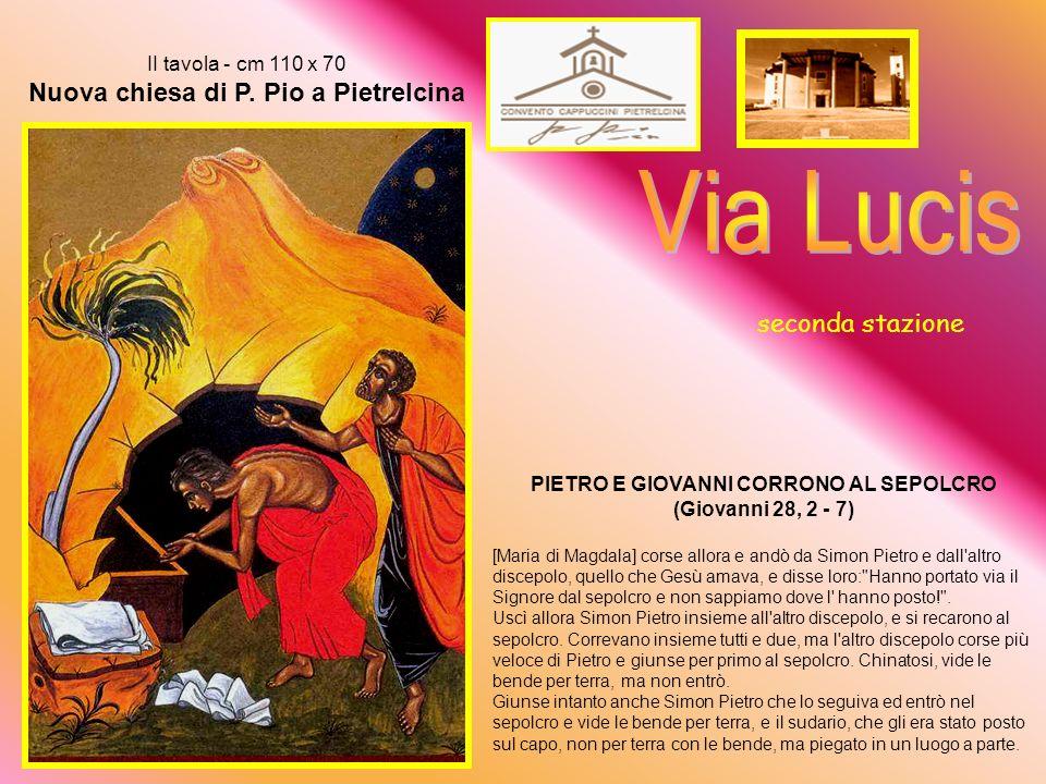 Le donne al sepolcro I tavola - cm 110 x 70 Nuova chiesa di P.