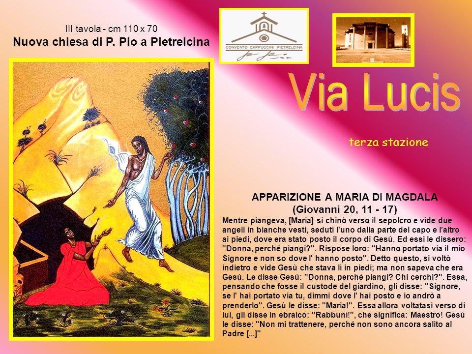 Le donne al sepolcro II tavola - cm 110 x 70 Nuova chiesa di P.