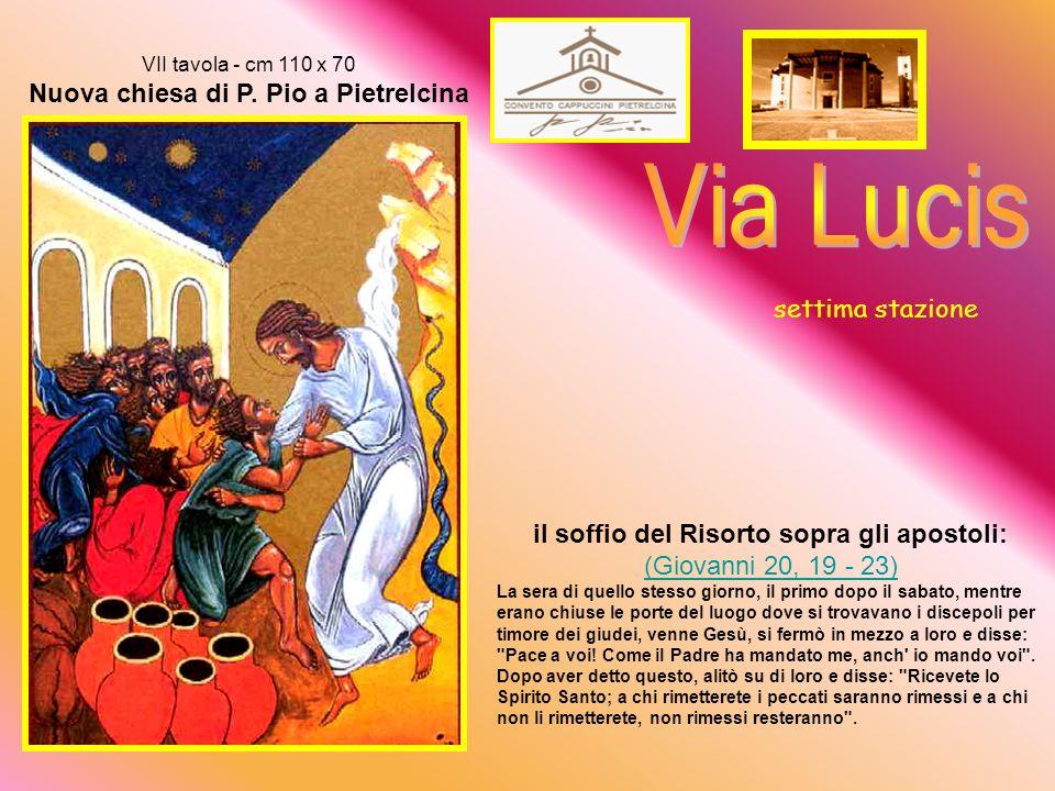 VI tavola - cm 110 x 70 Nuova chiesa di P.
