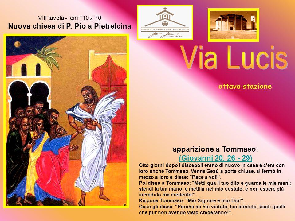 VIII tavola - cm 110 x 70 Nuova chiesa di P.