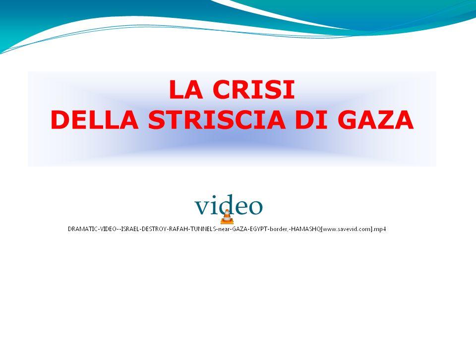 LA CRISI DELLA STRISCIA DI GAZA video