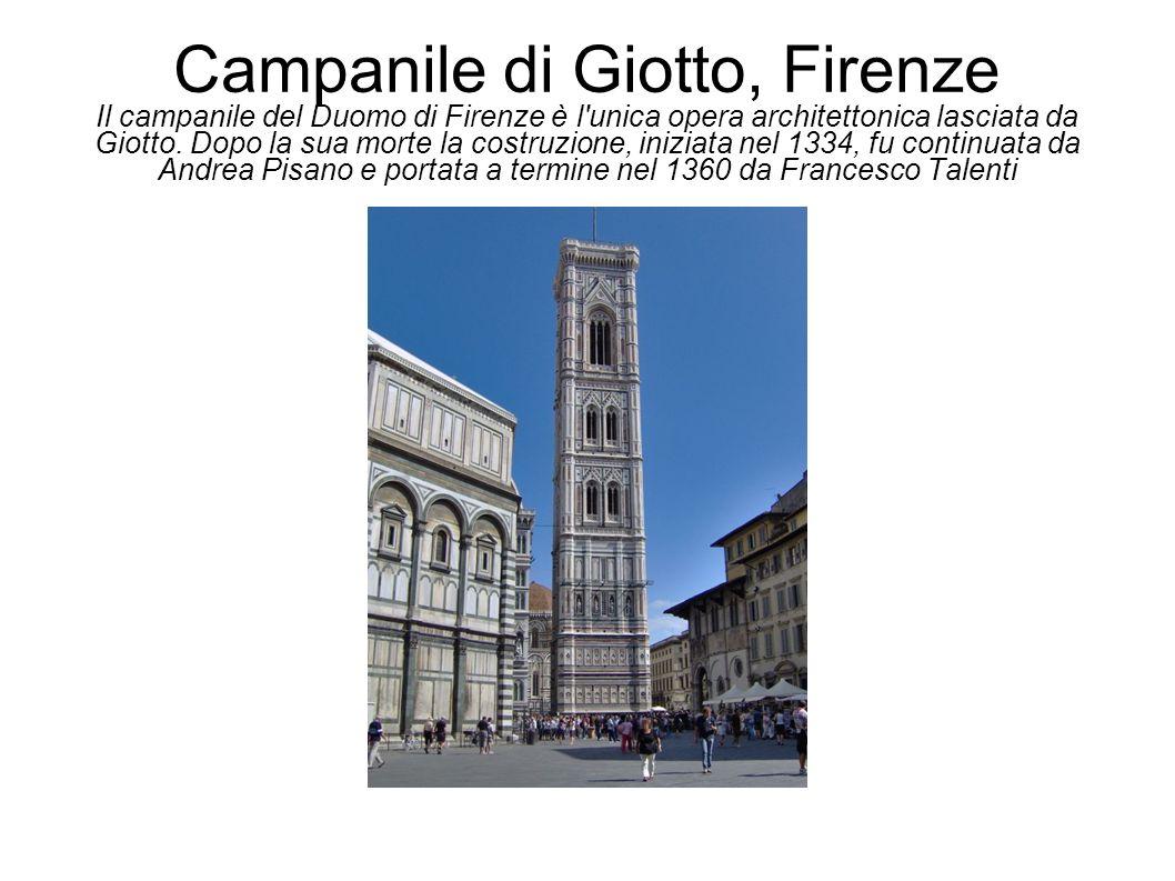 Campanile di Giotto, Firenze Il campanile del Duomo di Firenze è l'unica opera architettonica lasciata da Giotto. Dopo la sua morte la costruzione, in