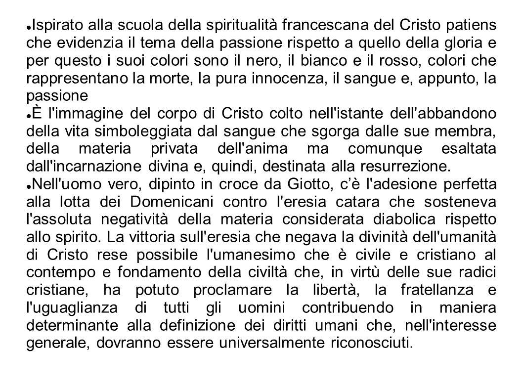Ispirato alla scuola della spiritualità francescana del Cristo patiens che evidenzia il tema della passione rispetto a quello della gloria e per quest