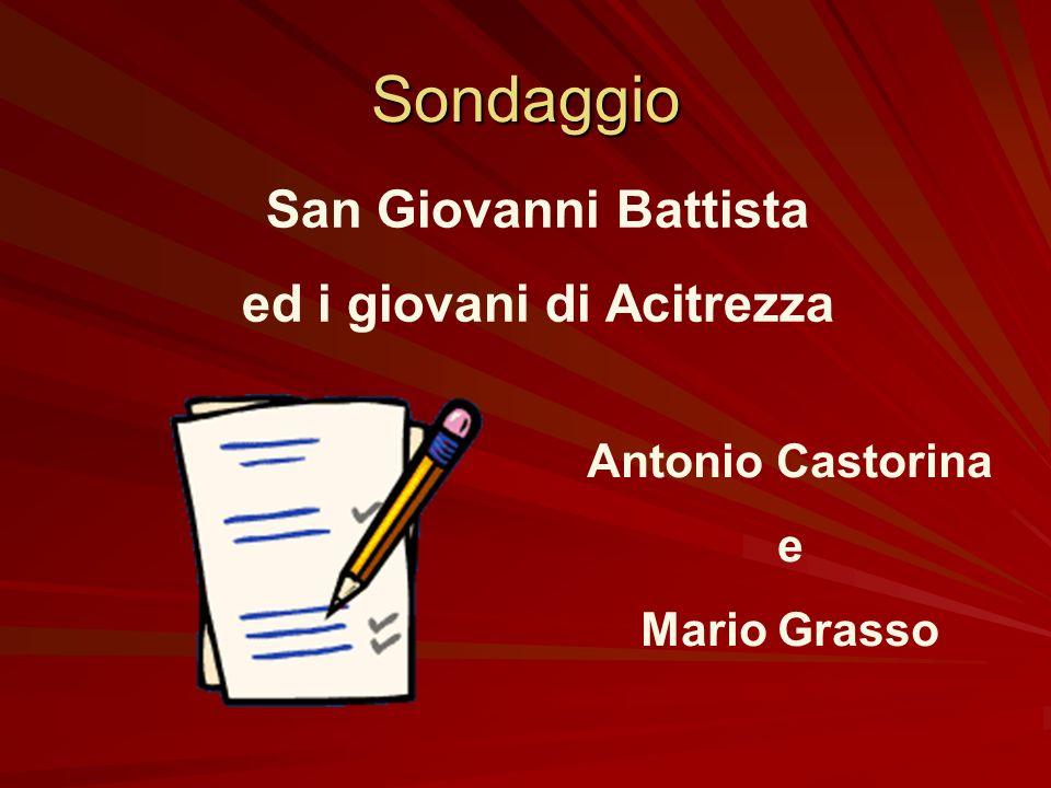 Grazie allarciprete don Salvatore De Maria la memoria storica sul culto di San Giovanni Battista ad Acitrezza non si è persa