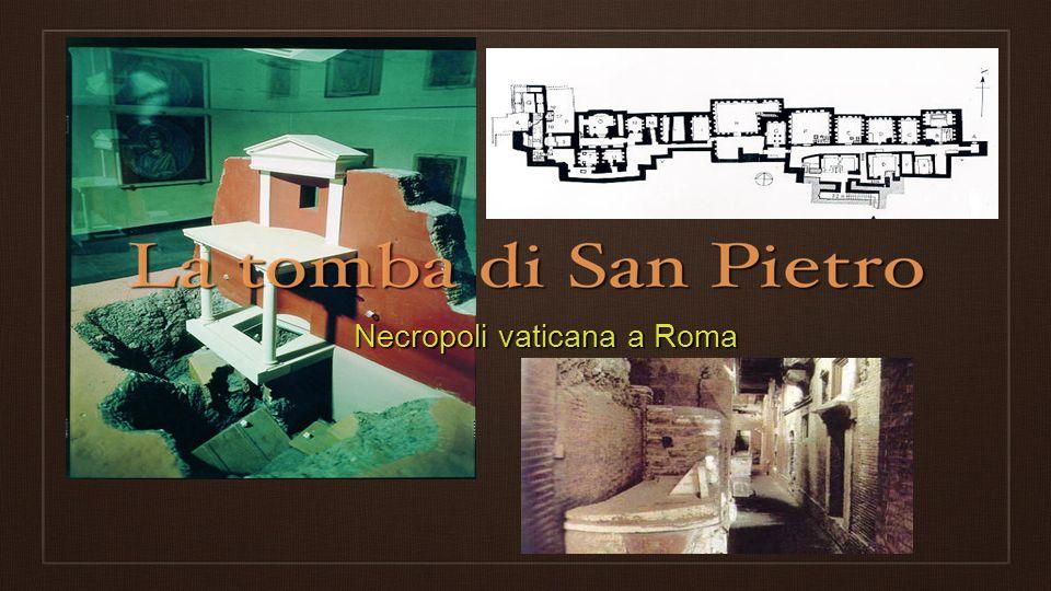 Storia della Necropoli (6) Ci sono altri elementi che confermano che in questi luoghi e stato sepolto Pietro.