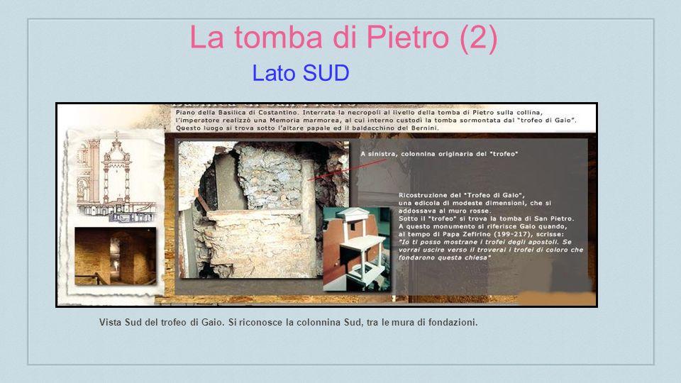 La tomba di Pietro (2) Vista Sud del trofeo di Gaio.
