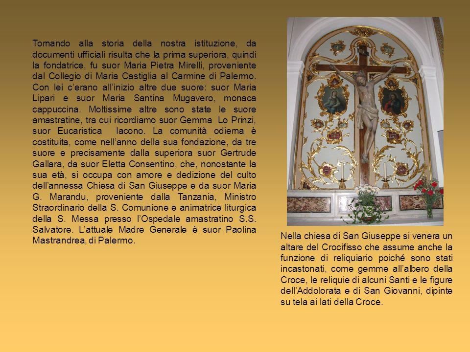 Tornando alla storia della nostra istituzione, da documenti ufficiali risulta che la prima superiora, quindi la fondatrice, fu suor Maria Pietra Mirel