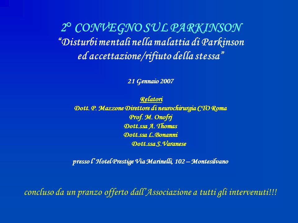 3° CONVEGNO SUL PARKINSON Introduzione ad un programma psico-riabilitativo con la musica per le persone affette da patologia neurodegenerativa Parkinson Nuovi inquadramenti diagnostici nei disturbi comportamentali senili: lesperienza del Parkinson estesa ad altre patologie 10 Febbraio 2008 Relatori Prof.